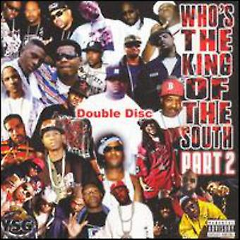 Whos the King of the South - Whos the King of the South-Pt. 2 [CD] USA import