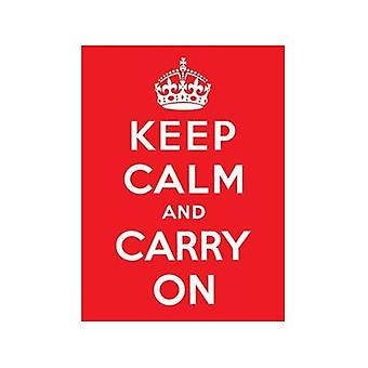 Keep Calm And Carry On Metal Sign