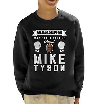 Mise en garde peut commencer à parler Sweatshirt de Mike Tyson Kid