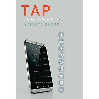 Hahn - Entriegelung der mobilen Wirtschaft durch Anindya Ghose - 9780262036276 Bo
