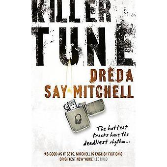 Killer Tune by Dreda Say Mitchell - 9780340937099 Book