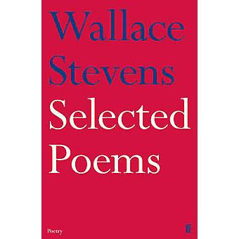 Selected Poems (Main) by Wallace Stevens - 9780571260089 Book