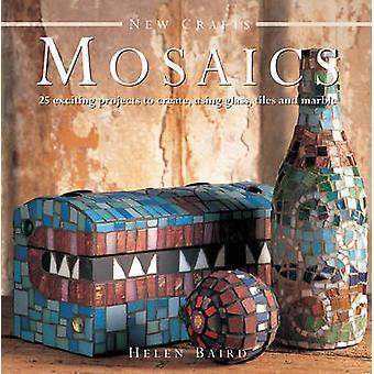 New Crafts - Mosaics by Helen Baird - 9780754826538 Book
