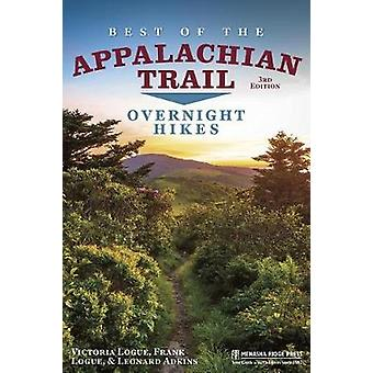 Best of the Appalachian Trail - Overnight Hikes - Overnight Hikes by Be