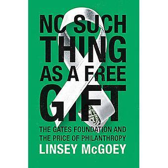 Ikke sådan noget som en gratis gave - Gates Foundation og prisen på P