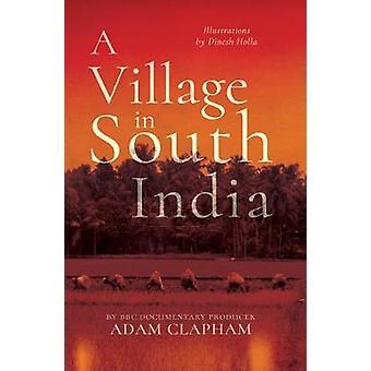 Un villaggio nel sud dell'India da un villaggio nel sud dell'India - 9781789015287
