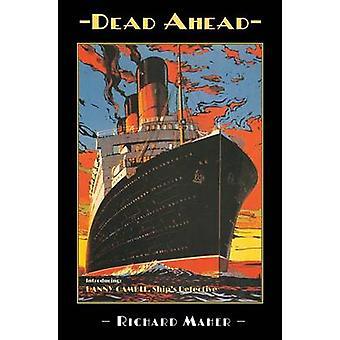 Dead Ahead by Richard Maher - 9781853981739 Book