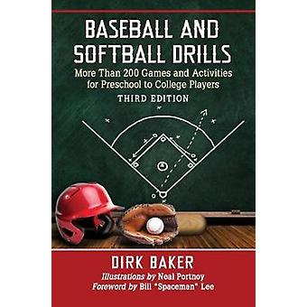 Baseball and Softball Drills - More Than 200 Games and Activities for