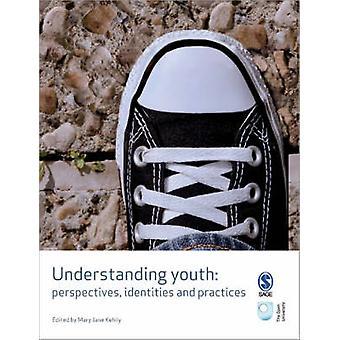 Ymmärrystä nuoriso - näkökulmia - identiteettien ja käytäntöjä Mary