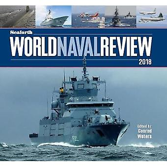 シーフォース世界海軍レビュー - コンラッド海 - 9781526720092 ボーに 2018