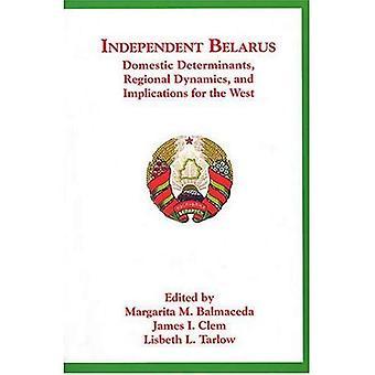 Unabhängigen Weißrussland: Inländische Determinanten, regionale Dynamik und Implikationen für den Westen (Harvard Slawistik)