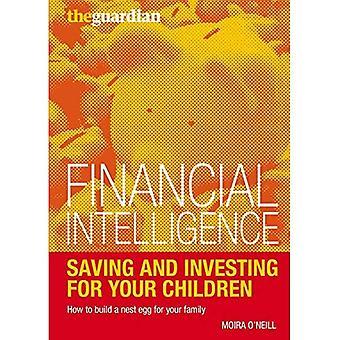 Sparande och investeringar för ditt barn: hur man bygger ett rede ägg för din familj (finansiell intelligens)