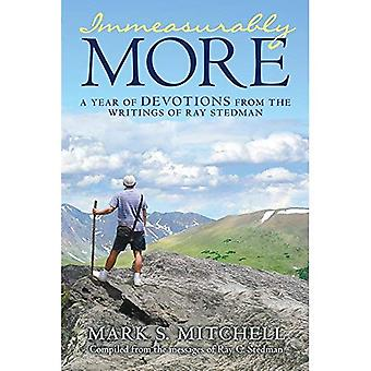 Immeasurably More: A Year of Devotions from the Writings of Ray Stedman