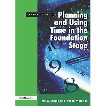 Planning And Using Time in the Foundation Stage