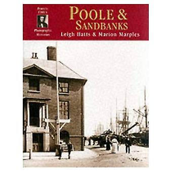 Poole and Sandbanks: Photographic Memories
