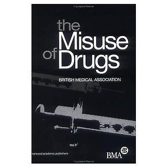 Missbrauch von Drogen