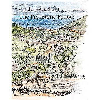 Chalkis Aitolias 1: The Prehistoric Periods