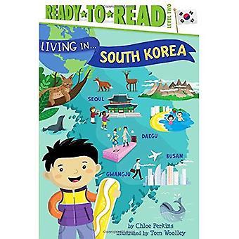 Vivendo em... Coreia do Sul (Ready-To-Read: nível 2)