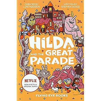 Hilda and the Great Parade� (Hilda Fiction)