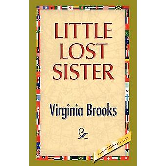 Little Lost Sister by Brooks & Virginia