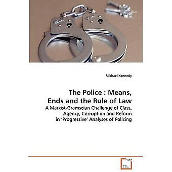 The Police by Kennedy & Michael