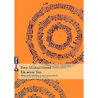 Ein Neuer Ton by Hamel & Peter Michael