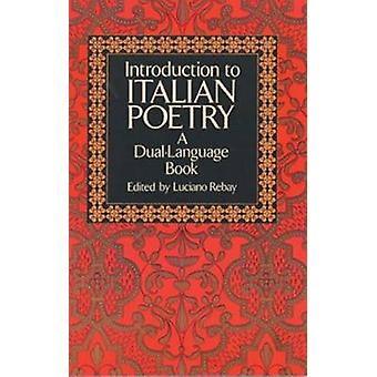 Introduction to Italian Poetry - A Dual-Language Book (New edition) by