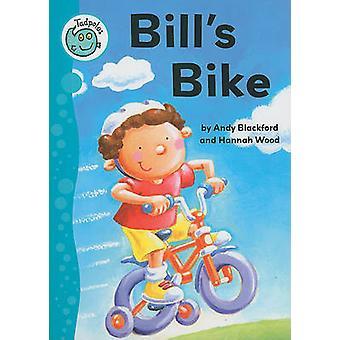 Bill's Bike by Andy Blackford - Hannah Wood - 9780778705864 Book
