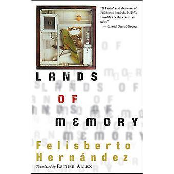 Lands of Memory by Felisberto Hernandez - 9780811217538 Book