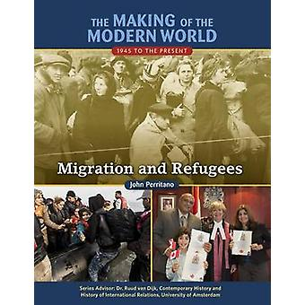 The Making of the Modern World - 1945 to the Present - Migration and Re
