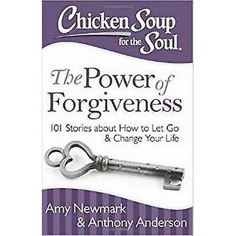 Chicken Soup for the Soul - The Power of Forgiveness by Charlesbridge