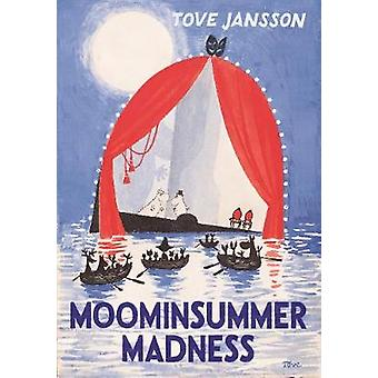 Moominsummer Madness by Moominsummer Madness - 9781908745699 Book