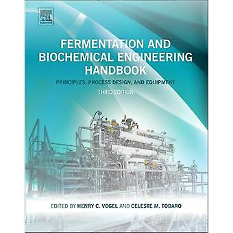 Fermentation and Biochemical Engineering Handbook by Todaro & Celeste C.