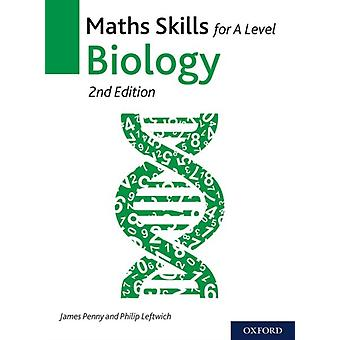 Maths Skills for A Level Biology by James Penny