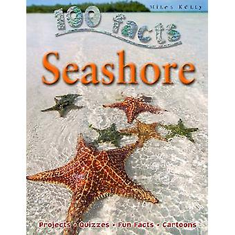 100 Facts Seashore by Miles Kelly