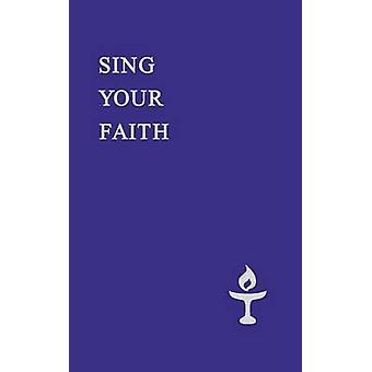 Sing Your Faith by Hill & Andrew M.