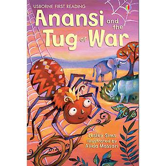 Anansi and the Tug of War by Lesley Sims - Alida Massari - 9781409535