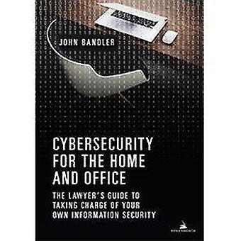 Cybersecurity for hjem og kontor - advokats Guide til å ta C