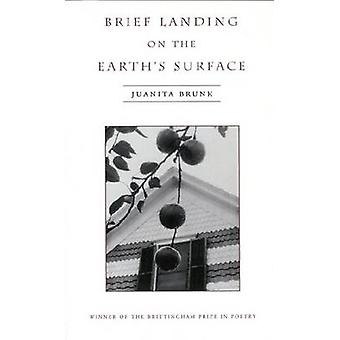 Brief Landing on the Earths Surface by Brunk & Juanita