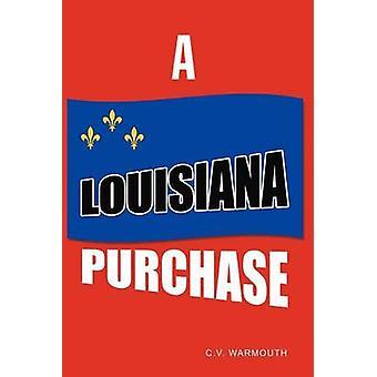 Et Louisiana køb af Warmouth & C. V.