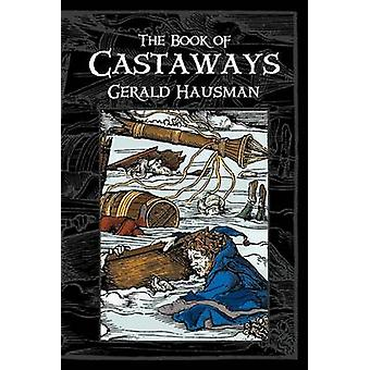 The Book of Castaways by Hausman & Gerald