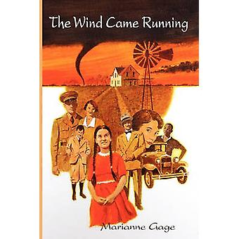 The Wind Came Running by Gage & Marianne