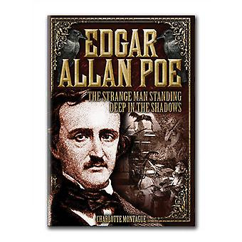 Edgar Allan Poe - The Strange Man Standing Deep in the Shadows by Char