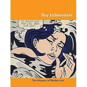 Roy Lichtenstein by Carolyn Lanchner - 9780870707704 Book