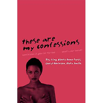 These Are My Confessions by King & Joy