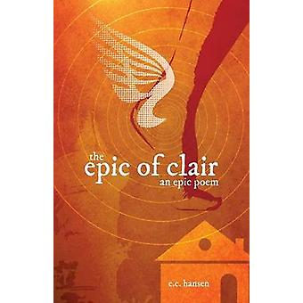 The Epic of Clair by Hansen & Eric Charles