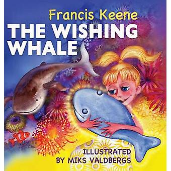 The Wishing Whale by Keene & Francis
