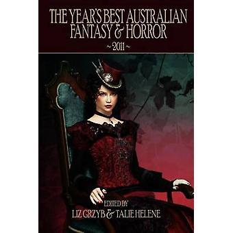 The Years Best Australian Fantasy  Horror 2011 by Grzyb & Liz