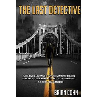 The Last Detective by Cohn & Brian