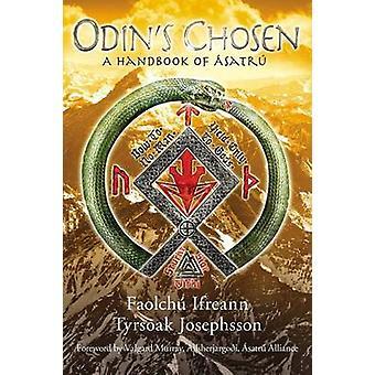 Odins Chosen A Handbook of satr by Ifreann & Faolch